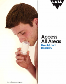 Access All Areas: Live Art and Disability