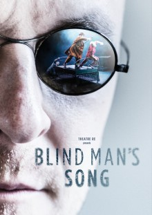 Theatre Re: 'Blind Man's Song' recalls a lost magic