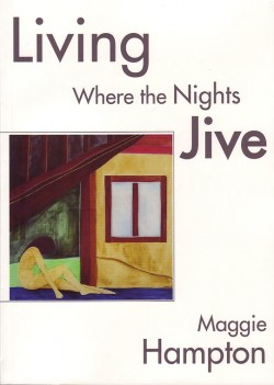 Living where the nights' jive Penny Goater
