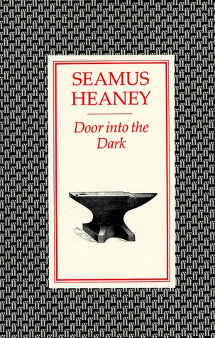 cover of Seamus Heaney's Door into the Dark, with an illustration of an anvil