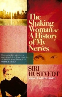 Book review: The Shaking Woman by Siri Hustvedt