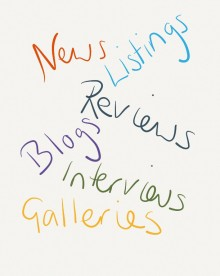 Hand written multicoloured text reads: News Listings Reviews Blogs Interviews Galleries