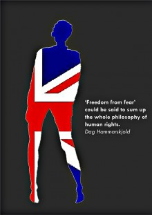 third in the series of Union Flag filled silhouettes, this one a woman with a quote from Dag Hammarskjold: Freedom from Frear could be said to sum up the whole philosophy of human rights