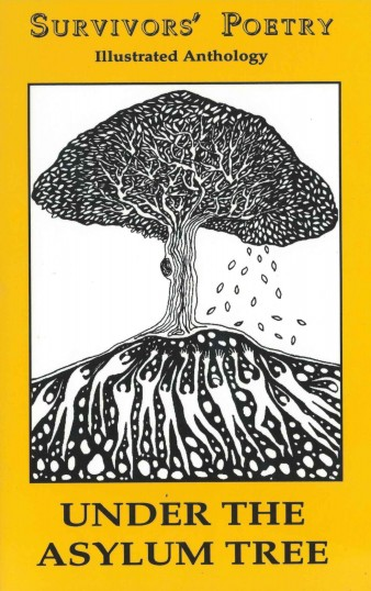 cover of poetry anthology Under The Asylum Tree with a drawing of a black and white tree. A series of  figures move upwards from within the roots, ascending into the trunk