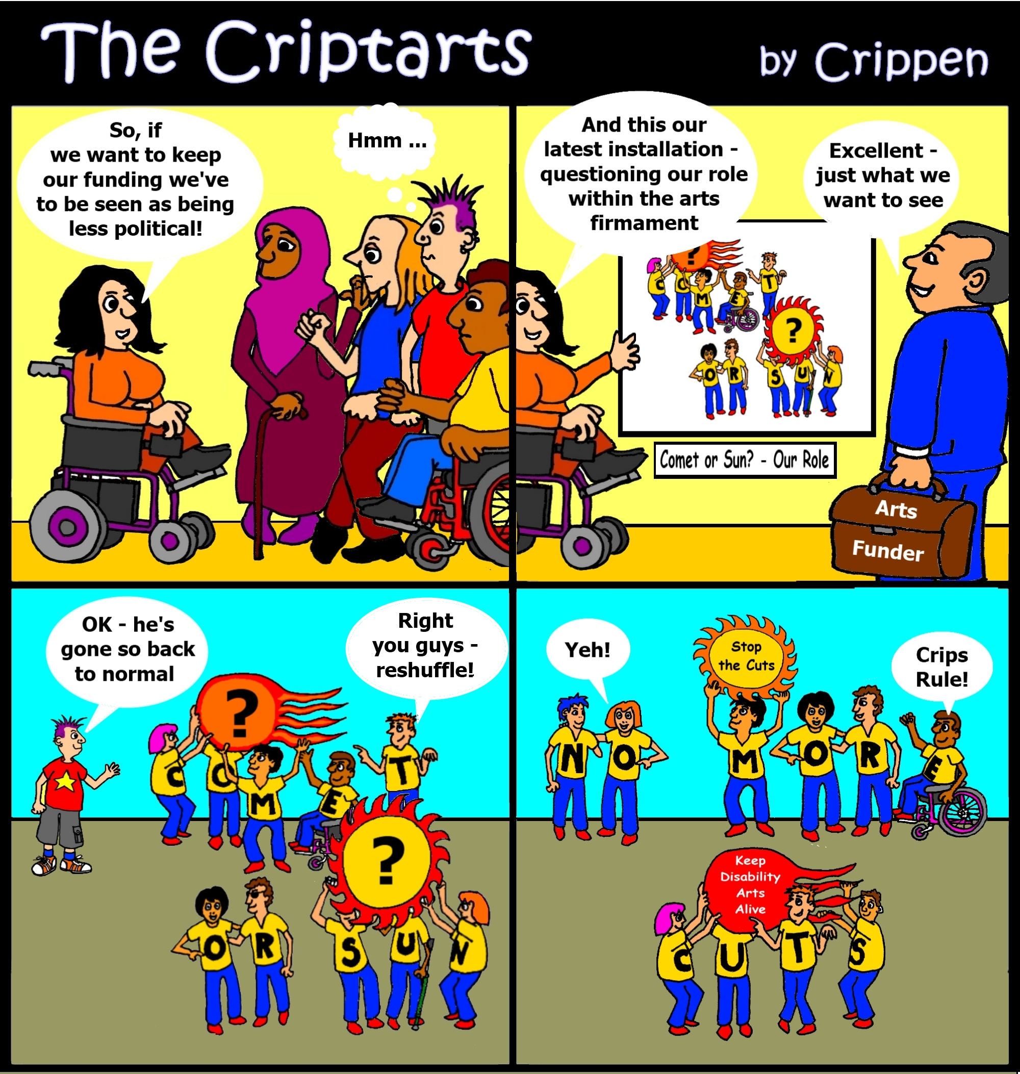 The Criptarts find a way around funding restrictions ...