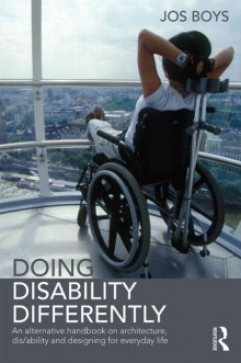 Doing Disability Differently edited by Jos Boys